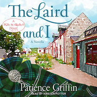 The Laird And I - Patience Griffin