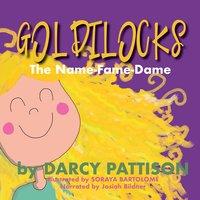 Goldilocks - Darcy Pattison