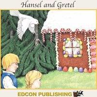 Hansel and Gretel - Edcon Publishing Group