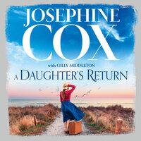 A Daughter's Return - Josephine Cox