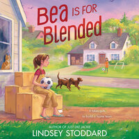 Bea Is for Blended - Lindsey Stoddard