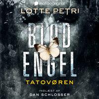 Blodengel 3 - Tatovøren - Lotte Petri