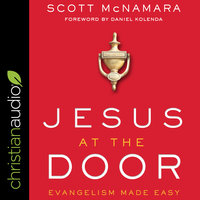 Jesus at the Door: Evangelism Made Easy - Scott McNamara
