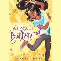 That Thing about Bollywood - Supriya Kelkar