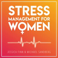 Stress Management For Women - Jessica Finn, Michael Sandberg