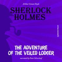 The Adventure of the Veiled Lodger - Sir Arthur Conan Doyle