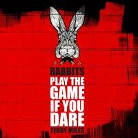 Rabbits - Terry Miles