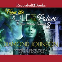 From the Pole to the Palace 2 - Diamond Johnson