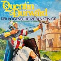 Quentin Durward - Der Bogenschütze des Königs - Sir Walter Scott, Hans Paulich