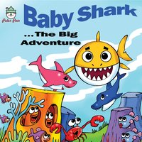 Baby Shark - Donald Kasen, David Van Hooser