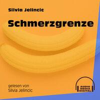 Schmerzgrenze - Silvia Jelincic
