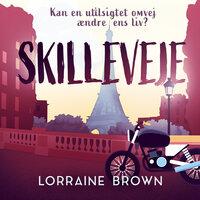 Skilleveje - Lorraine Brown