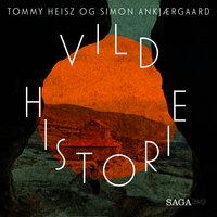 På sporet af enhjørningen (Vild Historie) - Tommy Heisz, Simon Ankjærgaard
