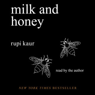 Milk and Honey - Audiobook & E book - Rupi Kaur - Storytel