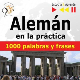 Alemán En La Práctica Escucha Aprende 1000 Palabras Y Frases Básicas