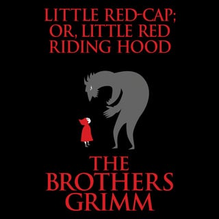 Little Red Cap Or Little Red Riding Hood Audiobook The