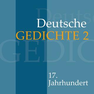 Deutsche Gedichte Band 2 17 Jahrhundert Hörbuch