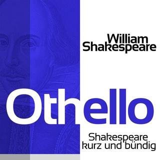 Othello Shakespeare Kurz Und Bündig Hörbuch William