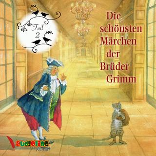 Die Schönsten Märchen Der Brüder Grimm Teil 2 Hörbuch