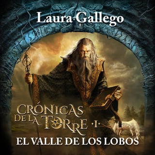 Crónicas De La Torre I El Valle De Los Lobos Audiobook E Book Laura Gallego Storytel