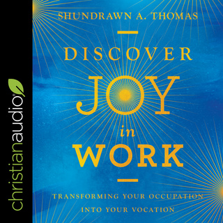 Discover Joy in Work - Audiolibro - Shundrawn A  Thomas