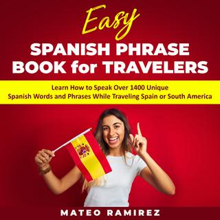 Easy Spanish Phrase Book For Travelers Learn How To Speak Over