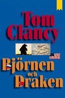 Björnen och draken - Tom Clancy
