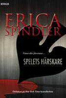Spelets härskare - Erica Spindler