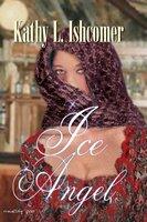 Ice Angel - Kathy L. Ishcomer