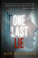 One Last Lie - Rob Kaufman