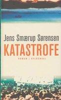 Katastrofe - Jens Smærup Sørensen