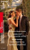 Den gravide enke/Sex, løgne og sydens skønhed - Kathie DeNosky, Sandra Hyatt