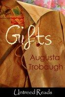 Gifts - Augusta Trobaugh