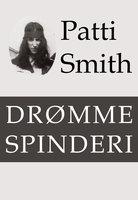 Drømmespinderi - Patti Smith