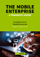 The Mobile Enterprise - Axel Beauduin