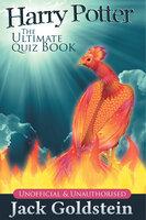 Harry Potter - The Ultimate Quiz Book - Jack Goldstein