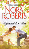 Yhdessäolon aika - Nora Roberts