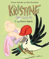 Kristine, den lille fe #2: Kristine, den lille fe og Simon Spætte - Thomas Schrøder