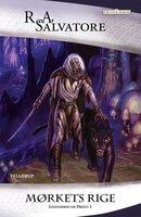 Forgotten Realms, Legenderne om Drizzt #1: Mørkets rige - R.A. Salvatore