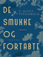 De smukke og fortabte - F. Scott Fitzgerald