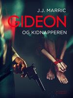 Gideon og kidnapperen - J.J. Marric