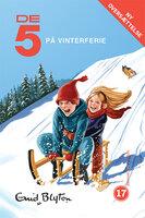 De 5 på vinterferie - Enid Blyton