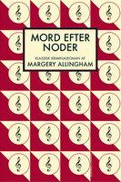 Mord efter noder - Margery Allingham
