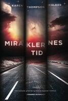 Miraklernes tid - Karen Thompson Walker