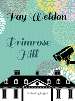 Primrose Hill - Fay Weldon