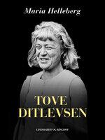 Tove Ditlevsen - Maria Helleberg