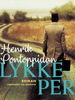 Lykke-Per - Henrik Pontoppidan