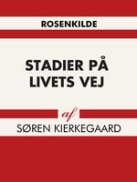 Stadier på livets vej - Søren Kierkegaard