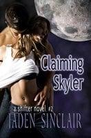 Claiming Skyler - Jaden Sinclair
