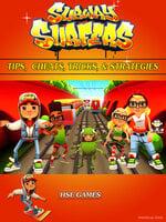 Subway Surfers Tips - Cheats, Tricks, & Strategies - HSE Games